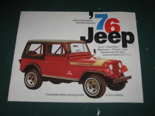 1976 Jeep Full Line Dealer Sales Brochure; CJ5; CJ7; Cherokee; Pickup; Wagoneer