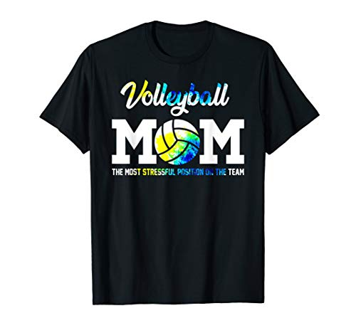 Volleyball Mom Shirt - Volleyball Mom The Most Stressful Position On The Team Shirt