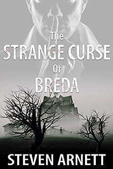 The Strange Curse of Breda by [Arnett, Steven]