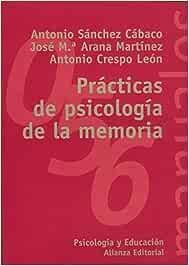 Practicas de psicologia de la memoria / Memory psychology