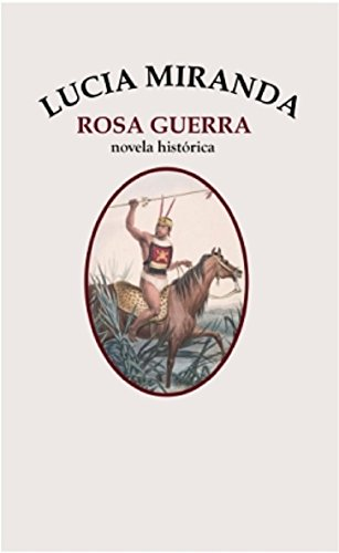 Lucía Miranda (Spanish Edition) by [Guerra, Rosa ]