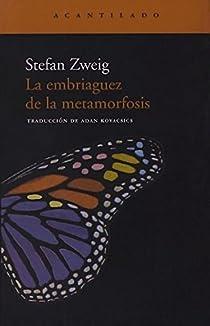 La embriaguez de la metamorfosis par Zweig