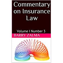 Commentary on Insurance Law: Volume I Number 3