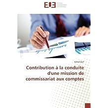 Contribution à la conduite d'une mission de commissariat aux comptes