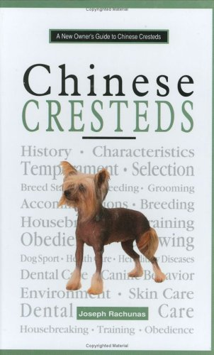 A New Owner's Guide to Chinese Crested (New Owner's Guide to Series)