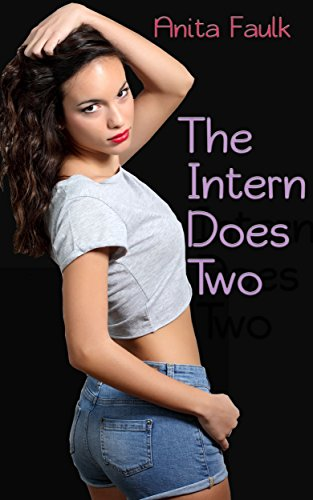 The Intern Does Two (The Intern's Book 2)
