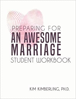 Book Preparing for an Awesome Marriage: Student Workbook