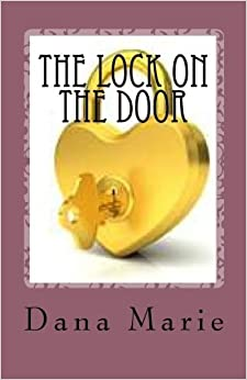 Image result for THE LOCK ON THE DOOR CHRISTIAN INTIMACY