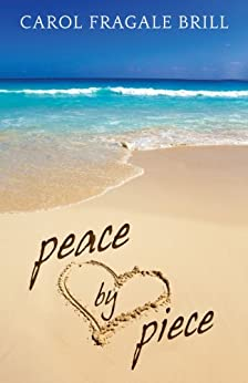 Peace by Piece by [Brill, Carol Fragale]