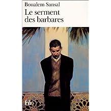 SERMENT DES BARBARES (LE)