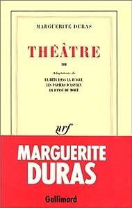 """Afficher """"Théâtre / Marguerite Duras n° 3 La Bête dans la jungle"""""""
