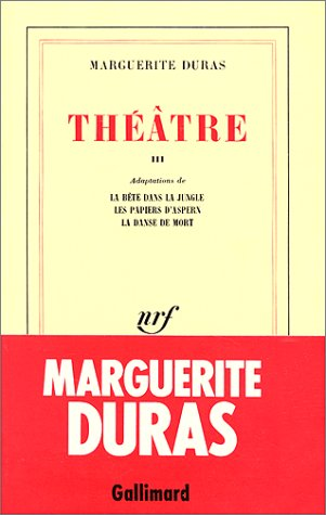 Théâtre / Marguerite Duras n° 3 La Bête dans la jungle