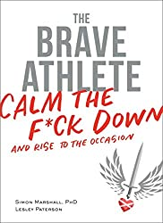 Image of the product The Brave Athlete : Calm that is listed on the catalogue brand of VeloPress (June 8, 2017).