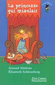 """Afficher """"La princesse qui miaulait"""""""