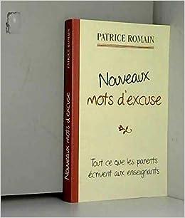 Nouveaux Mots D Excuse Les Parents écrivent Encore Aux