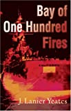 img - for Bay of One Hundred Fires book / textbook / text book