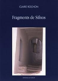Fragments de Sifnos par Claire Rochon