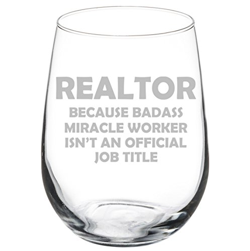 Wine Glass Goblet Funny Job Title Miracle Worker Real Estate Agent Realtor (17 oz Stemless)