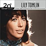The Best of Lily Tomlin: 20th Century Masters - The Millennium Collection