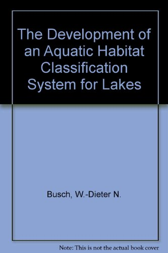 The Development of an Aquatic Habitat Classification System for Lakes