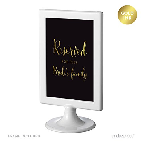 Andaz Press Wedding Framed Party Signs, Black and Metallic Gold Ink, 4x6-inch, Reserved for the Bride's Family, Double-Sided, 1-Pack, Includes Frame