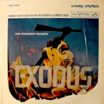 Exodus: Original Soundtrack From The Film, Cast: Paul Newman, Eva Marie Saint, Ralph Richardson, Peter Lawford, Lee J. Cobb, Sal Mineo, John Derek, Music Arranged and Composed by Ernest Gold.