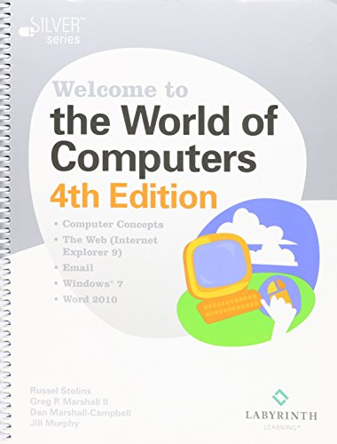 Welcome to the World of Computers (Welcome To The World Of Computers 4th Edition)