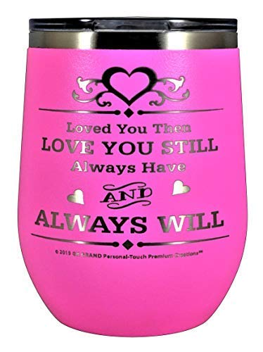 GIFT WIFE HUSBAND Loved You Then LOVE YOU STILL Always have ALWAYS WILL Engraved Stainless Steel Vacuum Insulated Travel Mug Valentine Her Him Anniversary Birthday Mothers Day Christmas (Pink, 12oz) (12 Days Of Christmas For Wife Ideas)