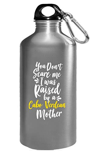(You Don't Scare Me I Was Raised By A Cabo Verdean - Water Bottle)