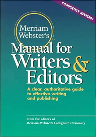 Merriam-Webster's Manual for Writers and Editors: Merriam-Webster