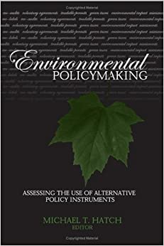 Environmental Policymaking: Assessing the Use of Alternative Policy Instruments