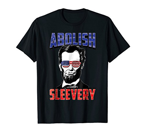 Abraham Lincoln shirt funny - 4th of July Shirt -