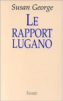 Le Rapport Lugano par George
