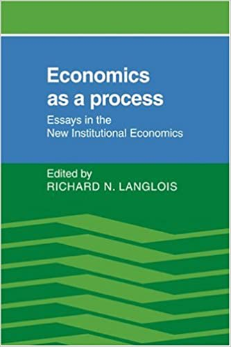 economics as a process essays in the new institutional economics  economics as a process essays in the new institutional economics richard n langlois 9780521378598 com books