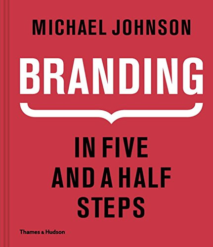 41SGftJjhdL - Branding: In Five and a Half Steps