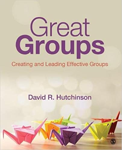 Amazon great groups creating and leading effective groups great groups creating and leading effective groups 1st edition fandeluxe Choice Image