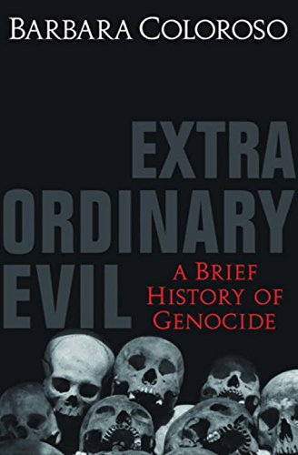 Extraordinary Evil: A Short Wallk to Genocide