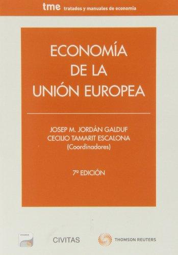 Descargar Libro Economía De La Unión Europea Josep M. Jordán Galduf