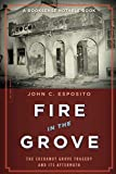 img - for Fire in the Grove book / textbook / text book