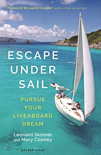Pdf Outdoors Escape Under Sail: Pursue Your Liveaboard Dream