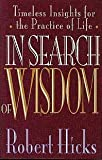 In Search of Wisdom, Robert Hicks, 0891098496
