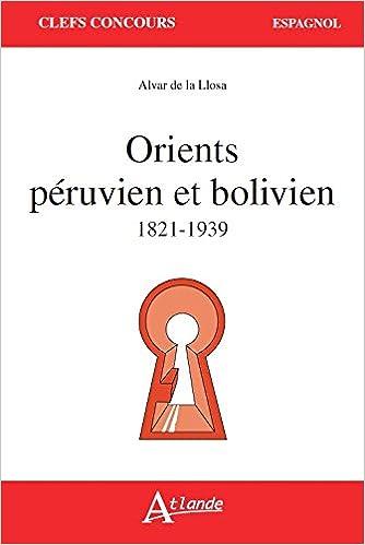 Orients péruvien et bolivien - 1821-1939 - Agrégation d'espagnol 2019