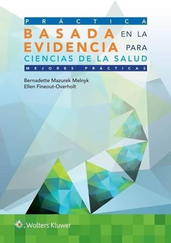Prctica basada en la evidencia para ciencias de la salud (Spanish Edition)