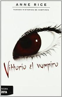 VITTORIO EL VAMPIRO par Rice