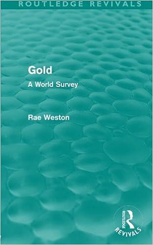 Gold (Routledge Revivals): A World Survey