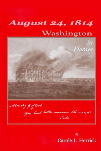 August 24, 1814: Washington in Flames