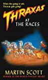 Thraxas at the Races (The Thraxas Novels)