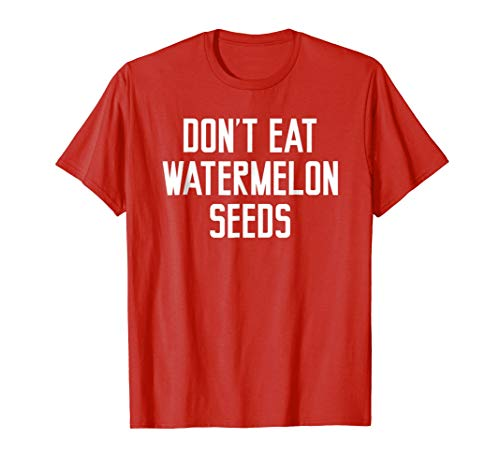 (Dont Eat Watermelon Seeds Shirt for Pregnant Women)