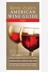 Kevin Zraly's American Wine Guide 2009 Paperback