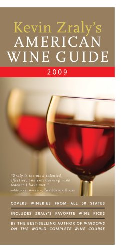 Kevin Zraly's American Wine Guide: 2009 by Kevin Zraly